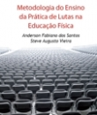 Anderson Fabiano dos Santos e Steve Augusto Vieira