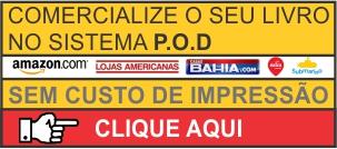 COMERCIALIZE - CLIQUE AQUI -  P.O.D