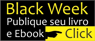 Black Week PUBLIQUE SEU LIVRO E EBOOK